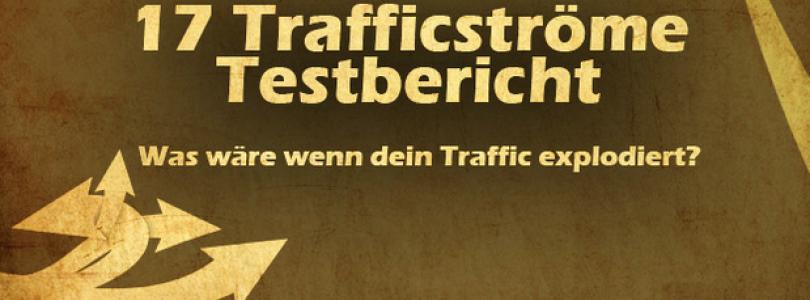 17 Trafficströme von Ralf Schmitz (Testbericht und Erfahrungsbericht)